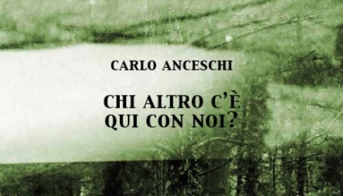 """Copertina del libro """"Chi altro c'è qui con noi?"""" di Carlo Anceschi"""
