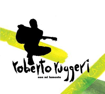"""Roberto Ruggieri presenta l'EP """"Non mi lamento"""""""